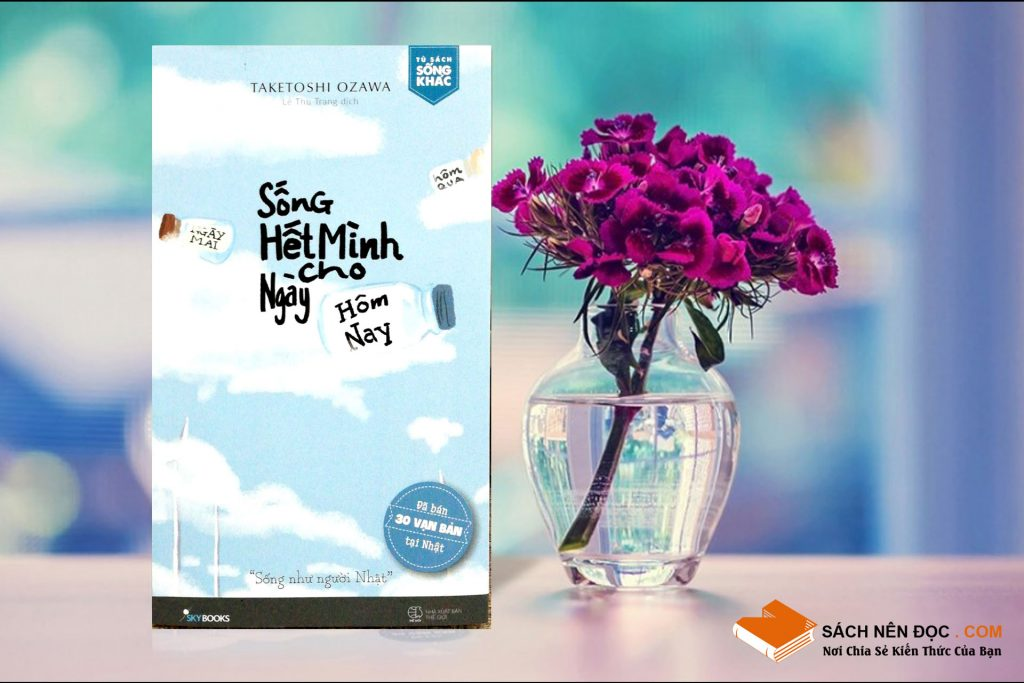 review-sach-song-het-minh-cho-ngay-hom-nay-sach-nen-doc-com-tac-gia-Taketoshi-Ozawa-thumb