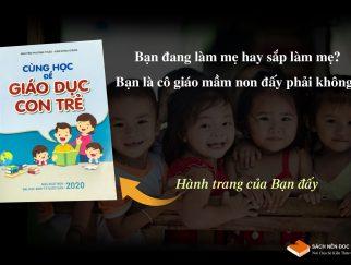 cung-hoc-de-giao-duc-con-tre-sach-nen-doc-com-phuong-phap-giao-duc-tre-2021